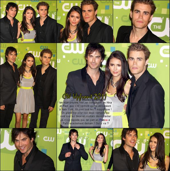 18 Mais 2011 ♦ Paul, Ian & la belle Nina étaient au CW Upfront 2011  Remarque : Enfin le retour du beau trio ! Magnifique tout les trois !