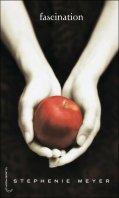 Fascination, Stephenie Meyer