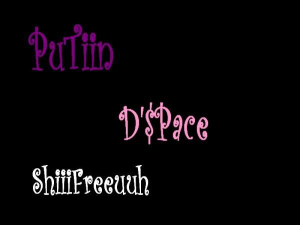 .... Putin D'$Pace ShiiiFreeuuh....