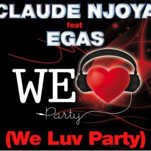 Super entrée au top 40 voici une des nouvelles bombes de l'étè Claude Njoya feat. EGAS - We Luv Party (Radio Latino)