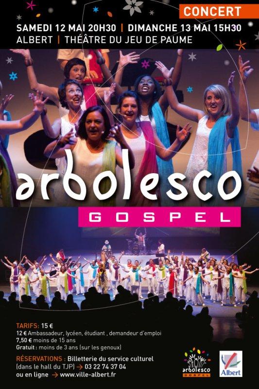 ARBOLESCO GOSPEL Théâtre du Jeu de Paume à ALBERT 12 et13 mai 2012