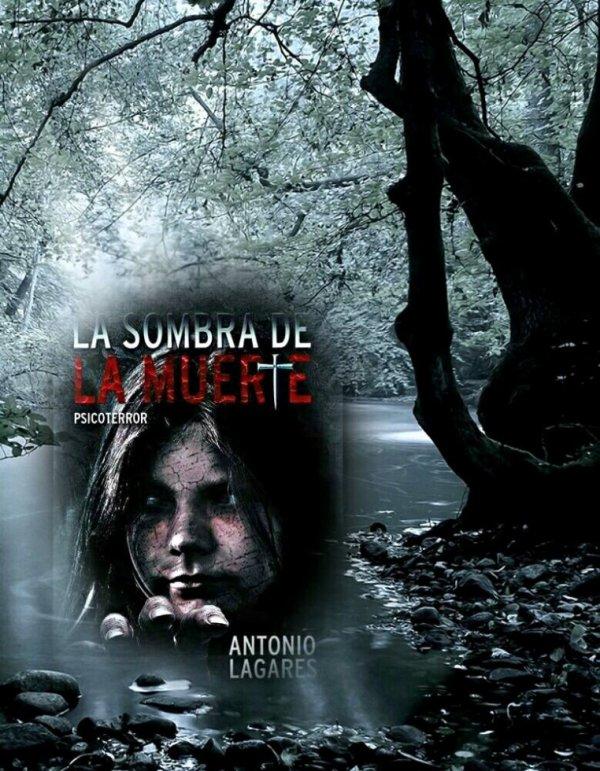 La sombra de la muerte de Antonio Lagares