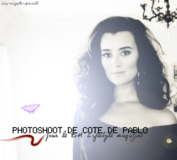Cote de Pablo : Photoshoot BH Lifestyle Magazine - 13/08/2011