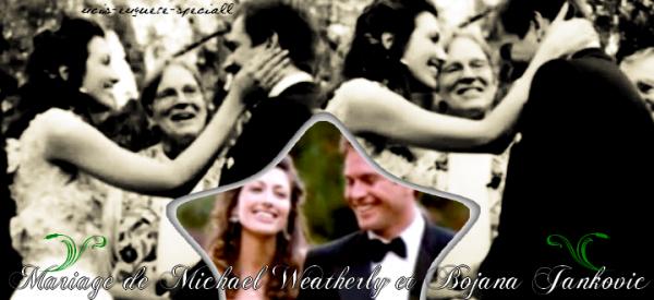 Mariage de Michael Weatherly et Bojana Jankovic en septembre 2009 // Une petite fille vient de naître !