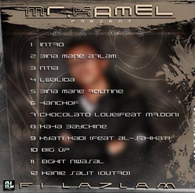 """Track liste Officiel De """" Mr.Kamel """" Téléchargement GRATUIT !!"""