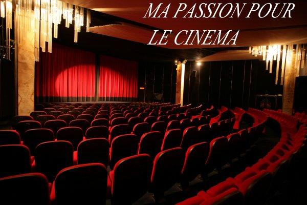 ★★★Ma Passion Pour Le Cinéma★★★
