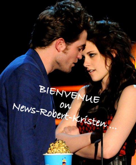 Bienvenue on News-Robert-Kristen ♥