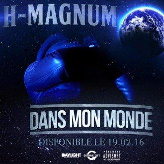 H MAGNUM H MAGNUM T'EMMÈNE DANS SON MONDE AVEC SON NOUVEAU CLIP !