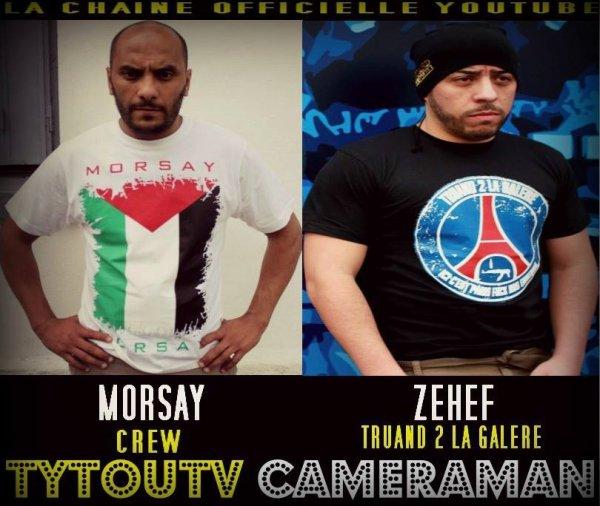 LA CHAINE OFFICIELLE YOUTUBE DE MORSAY CREW ET ZEHEF TRUAND 2 LA GALERE