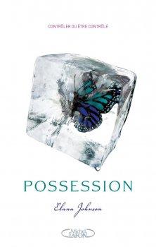 Possession : Contrôler ou être contrôlé de Elana Johnson