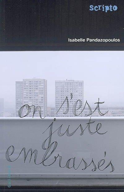 On s'est juste embrassé, d'Isabelle Pandazopoulos