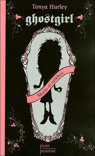 Ghostgirl, de Tonya Hurley