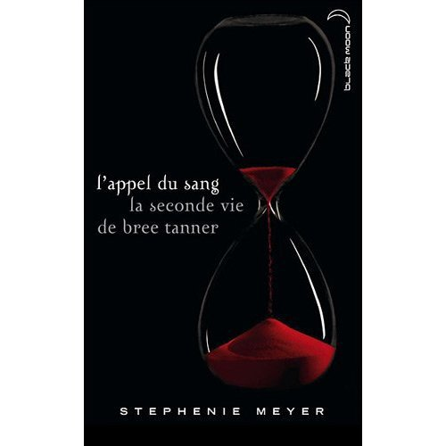 L'appel du sang - La seconde vie de Bree Tanner ,de Stephenie Meyer