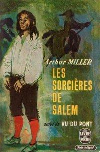 Les sorcières de Salem, d'Arthur Miller