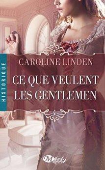 Ce que veulent les Gentlemen: La Famille Reece - Tome 1, de Caroline Linden