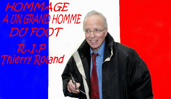 hommage a Thierry Roland