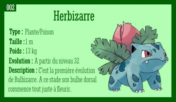 Bulbizarre, Herbizarre et Florizarre