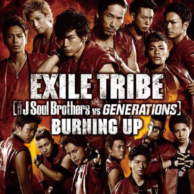 EXILE TRIBE / BURNING UP (2013)