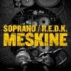 """SOPRANO & REDK """"MESKINE"""""""