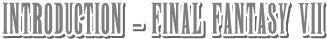 Finαl Fαntαsy VII | Finαl Fαntαsy Advєnt Childrєn
