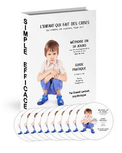 10 jours pour en finir avec les crises de votre enfant