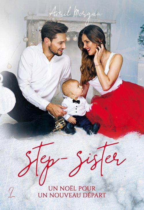 Step-Sister, Un Noël pour un nouveau départ