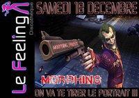 """SAMEDI 18 DECEMBRE   """" SOIREE MORPHING """""""