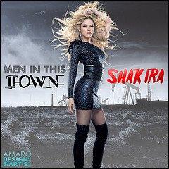 "Shakira parole ""Men in this town"""