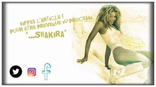 Dernier tweets de Shakira