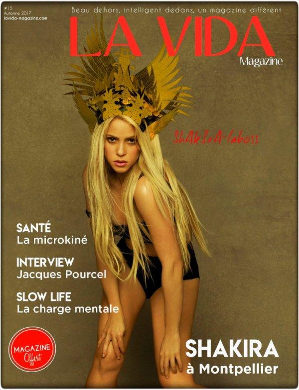 """Shakira en couverture pour le magazine français """"La Vida"""" pour l'édition Automne 2017 (le 04/10/2017)"""
