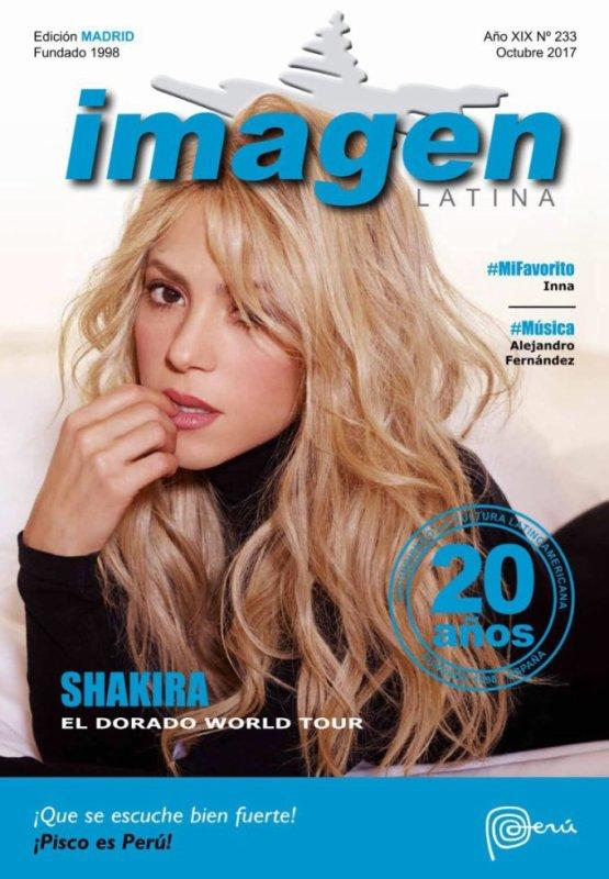 """Shakira en couverture pour le magazine """"Imagen Latina"""" (Edition Madrilène) pour le mois d'Octobre (le 10/10/2017)"""