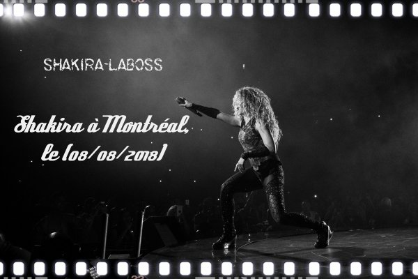Shakira au Centre Bell : ses hanches ne mentent pas (le 09/08/2018).