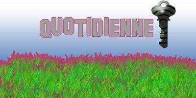 La Quotidienne.