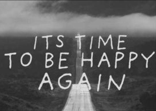 Il est temps d'être heureux à nouveau