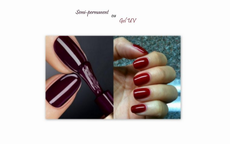 Manucure vernis Semi,Permanent VS manucure Gel UV,LED  Que choisir ?
