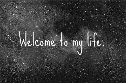 Welcom to my life !!!