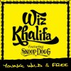 Snoop Dog ft. Wiz Khalifa & Bruno Mars - Young Wild & Free