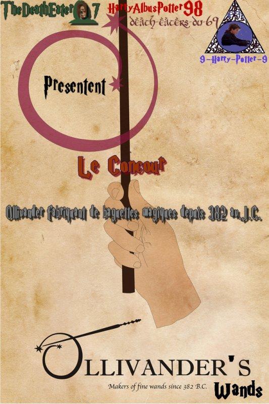 """Règles du  Concour """"Ollivander fabriquant de baguette magiques depuis 382 av.J.C."""" ( Ollivander's Wands)"""