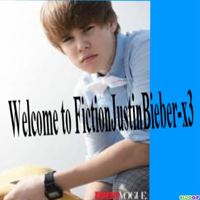 Welcome to FictionJustinBieber-x3