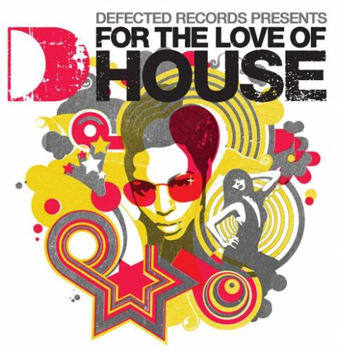 FOR THE LOVE OF HOUSE ...