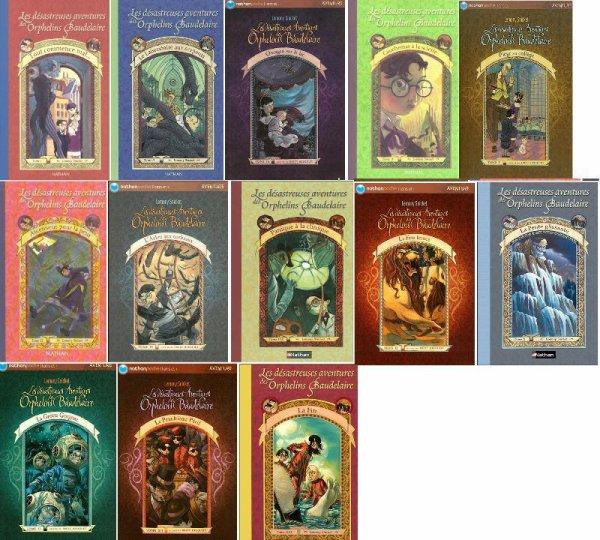 ~ Les désatreuses aventures des orphelins Baudelaire - Lemony Snicket