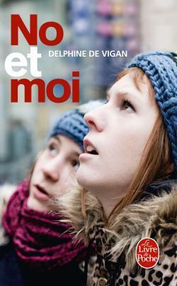 ~ No et moi - Delphine De Vigan