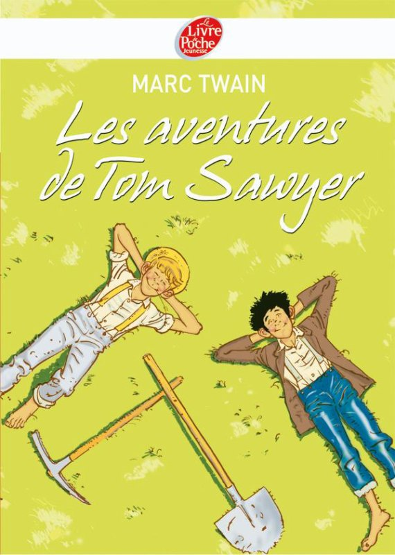 ~ Les aventures de Tom Sawyer - Marc Twain