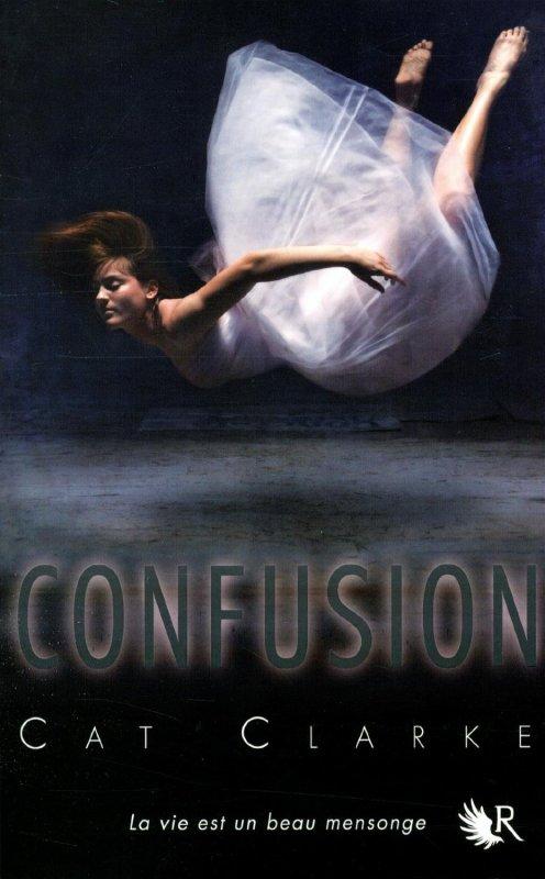 ~ Confusion - Cat Clarke