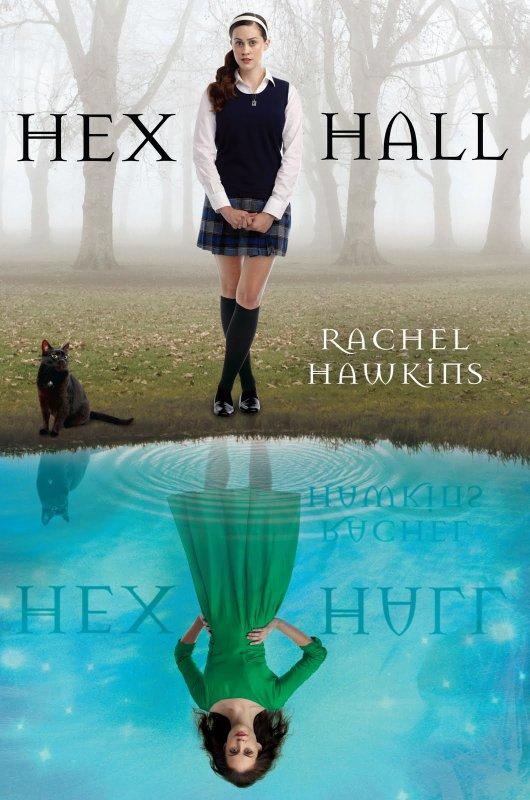 ~ Hex Hall - Rachel Hawkins