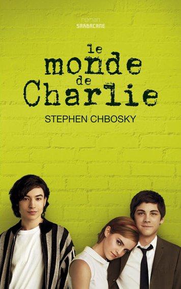 ~ Le monde de Charlie - Stephen Chbosky