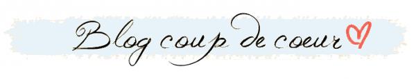 #003 : Blog Coup de Coeur.