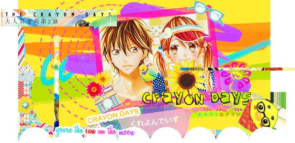 Crayon days