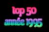 top 50  année 1995 $)
