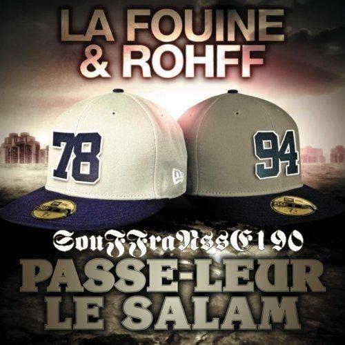 La Fouine Feat Rohff - Passe Leur Le Salam [15/11/2010]